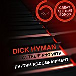 Dick Hyman 60 Great All Time Songs: Volume 6
