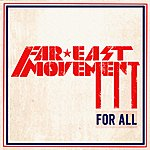 Far East Movement For All