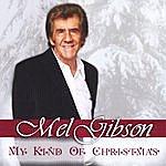 Mel Gibson My Kind Of Christmas
