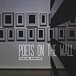 Dave Armo Poets On The Wall