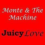 Monte Juicy Love