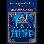 The Tragically Hip That Night In Toronto (Live) (Disc 1)