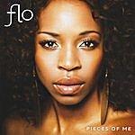 FLO Pieces Of Me