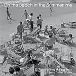 Fred Stickley On The Beach In The Summertime