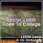 Lester Lanin Lester Lanin Goes To College
