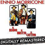 Ennio Morricone Il Buono, Il Brutto, Il Cattivo (Digitally Remastered)