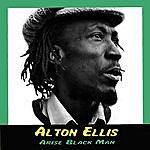 Alton Ellis Arise Black Man