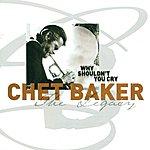 Chet Baker Baker, Chet: Legacy (The), Vol. 3