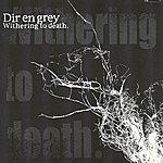 Dir En Grey Withering Of Death