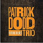 Patrick Dodd Future Blues