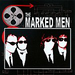 The Marked Men The Marked Men