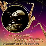 Sonny Rollins An Hour With Sonny Rollins: A Collection Of His Best Hits
