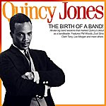 Quincy Jones The Birth Of A Band