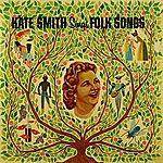 Kate Smith Kate Smith Sings Folk Songs