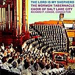 Mormon Tabernacle Choir The Lord Is My Shepherd
