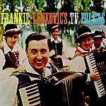 Frankie Yankovic Frankie Yankovic's Tv Polkas