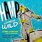 Lionel Hampton Hamp Goes Wild