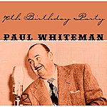 Paul Whiteman 70th Birthday Party