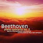 Berlin Philharmonic Orchestra Beethoven Piano Concerto No 5