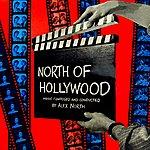 Alex North North Of Hollywood
