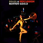 Morton Gould Brass And Percussion
