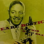 Earl Bostic Earl Bostic And His Alto Sax