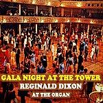 Reginald Dixon Gala Night At The Tower