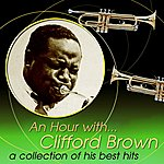 Clifford Brown An Hour With Clifford Brown: A Collection Of His Best Hits