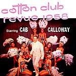 Cab Calloway Cotton Club Revue 1958