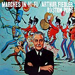 Arthur Fiedler Marches In Hi-Fi