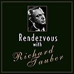 Richard Tauber Rendezvous With Richard Tauber