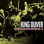 King Oliver King Oliver & His Dixie Sycopators 1926 - 28