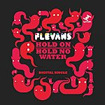 Flevans Hold On / Hold No Water