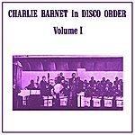 Charlie Barnet Volume 1
