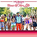 Tabi Bonney Tohl (Time Of Her Life) [Feat. Fat Trel]