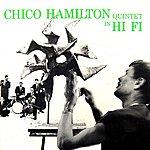 Chico Hamilton Quintet Chico Hamilton Quintet In Hi-Fi