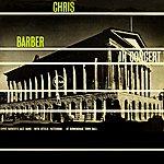 Chris Barber In Concert Volume 2