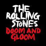 The Rolling Stones Doom And Gloom