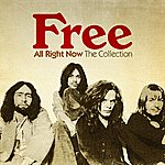 Free All Right Now: The Collection