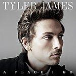 Tyler James A Place I Go