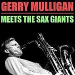 Gerry Mulligan Gerry Mulligan Meets The Sax Giants