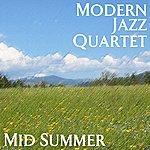 The Modern Jazz Quartet Mid Summer