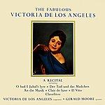 Victoria De Los Angeles A Recital