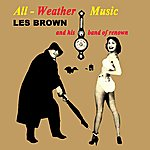 Les Brown & His Band Of Renown All-Weather Music