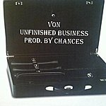 V.O.N. Unfinished Business