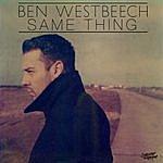 Ben Westbeech Same Thing