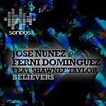 Jose Nunez Believers
