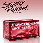 Armand Van Helden Witch Doktor (Eddie Thoneick Remix)