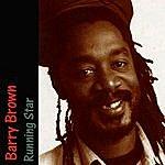 Barry Brown Running Star