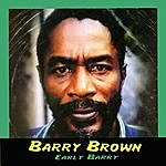Barry Brown Early Barry (Rarities)